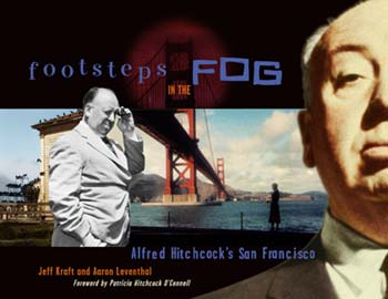 FOOTSTEPS IN THE FOG- ALFRED HITCHCOCK'S SAN FRANCISCO